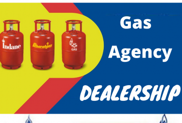 LPG Gas Agency Dealership In India Online Apply Now