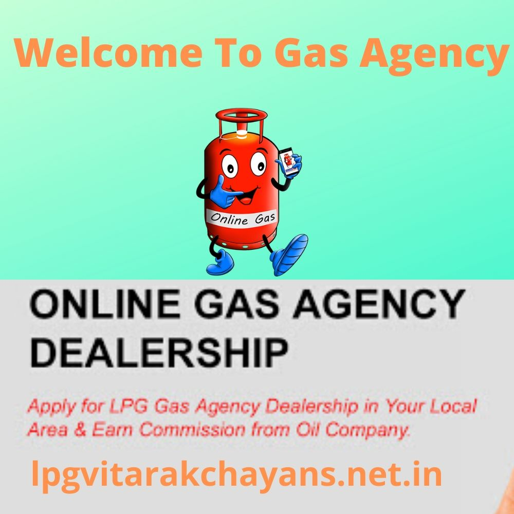 Apply gas agency Dealership in India | Gas Agency Dealership